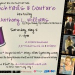#86 – Cocktails & Couture with Project Runway's Anthony L. Williams – W Hotel Buckhead – Saturday, May 8, 2010