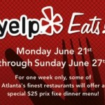 #137 – Today is the Last Day of Yelp Eats! 2010 Atlanta – Enjoy Some of Atlanta's Best Restaurants for Only $25!