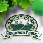 #206 – 8th Annual Summer Shade Festival and Corks & Forks Continues Today – Historic Grant Park – Sunday, August 29, 2010