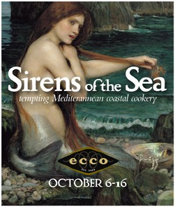 "#247 – Ecco's ""Sirens of the Sea"" Celebrates Mediterranean Coastal Cuisine – Now Through Saturday, October 16, 2010"
