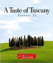 "#345 – Take Your Tastebuds to Italy Tonight at La Tavola's ""A Taste of Tuscany"" Tonight – Saturday, January 22, 2011"