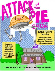 attack-of-the-pie-art-show-the-pie-hole-1025-canton-street-roswell-ga