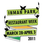 Inman Park Restaurant Week Starts Today! Runs March 28 through April 3, 2011 – Benefitting Atlanta's Open Hand