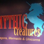 Dragons, Unicorns, and Mermaids…Oh My! Mythic Creatures Take Up Residence at Fernbank Museum of Natural History, Through August 14, 2011