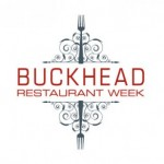 Last Chance to Sample Buckhead's Best Restaurants – Buckhead Restaurant Week Through Sunday, March 4, 2012