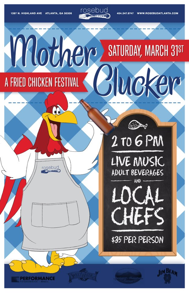 Chef Ron Eyester and Rosebud Host Mother Clucker: A Fried Chicken Festival – Saturday, March 31, 2012