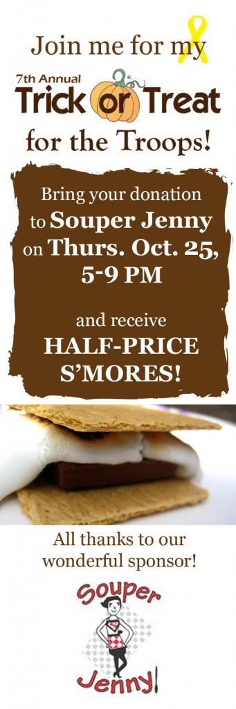 Half-Price S'mores and Grilled Cheese Night Tonight at Souper Jenny for Trick or Treat for the Troops – Thursday, October 25, 2012